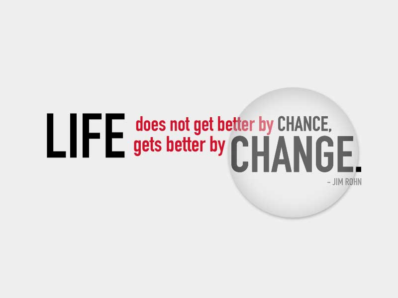 The Only Constant in Life is Change…